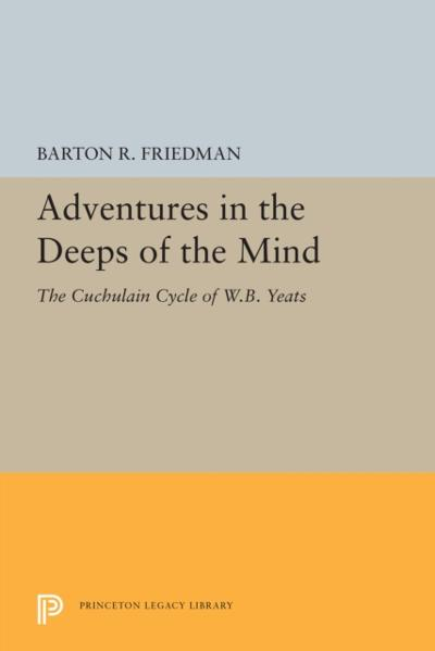 Adventures in the Deeps of the Mind - Barton R. Friedman