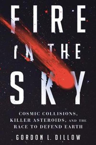 Fire in the Sky - Gordon L. Dillow