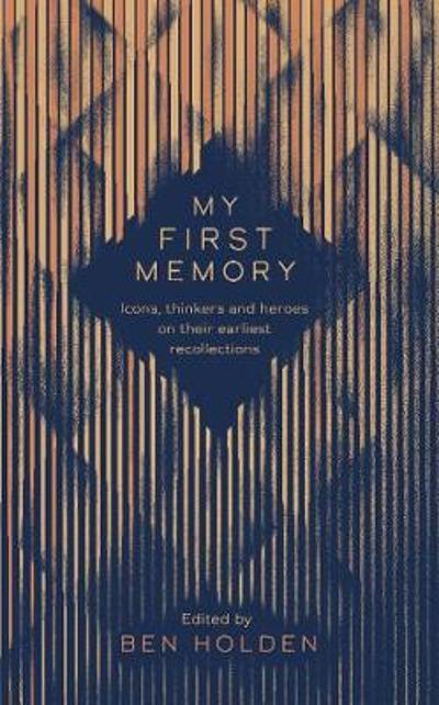 My First Memory - Ben Holden