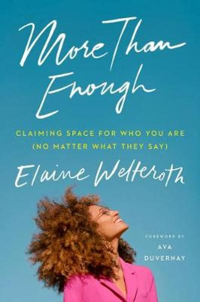 More Than Enough - Elaine Welteroth