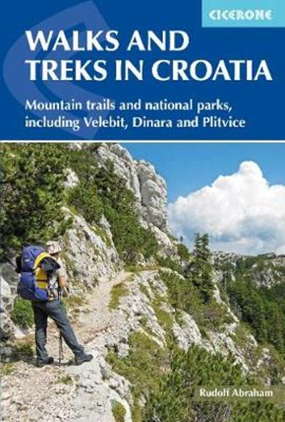 Walks and Treks in Croatia - Rudolf Abraham