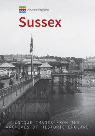 Historic England: Sussex - Kevin Newman