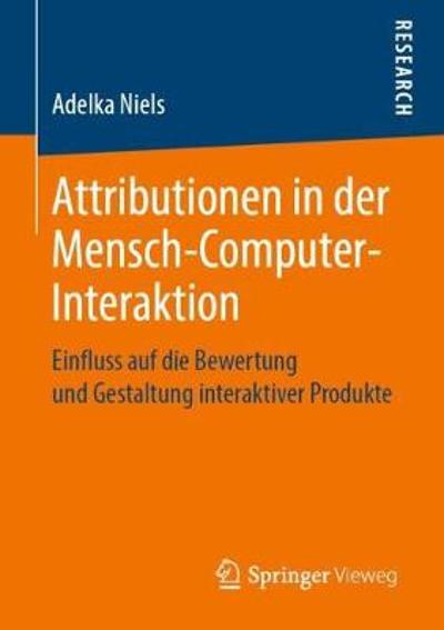 Attributionen in Der Mensch-Computer-Interaktion - Adelka Niels