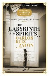 The Labyrinth of the Spirits - Carlos Ruiz Zafon Lucia Graves