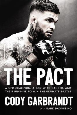 The Pact - Cody Garbrandt