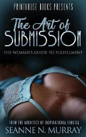 The Art of Submission - Seanne N Murray