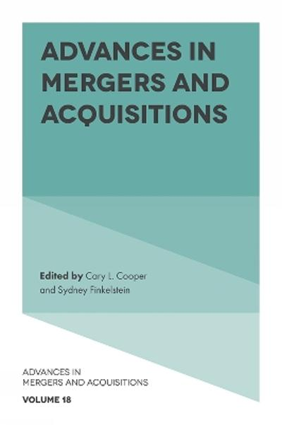 Advances in Mergers and Acquisitions - Sir Cary L. Cooper