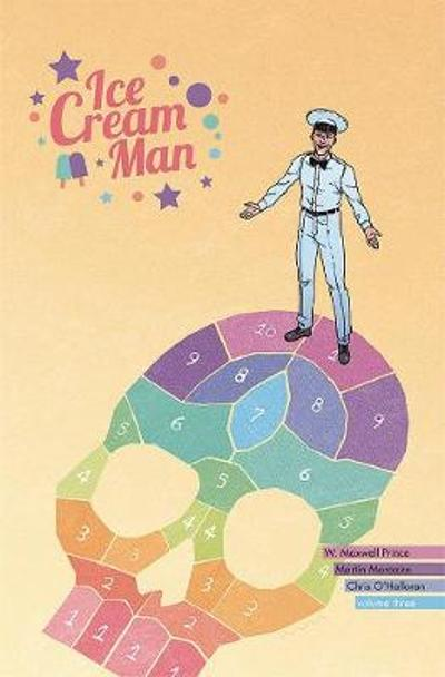 Ice Cream Man Volume 3: Hopscotch Melange - W.  Maxwell Prince