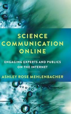 Science Communication Online - Ashley Rose Mehlenbacher