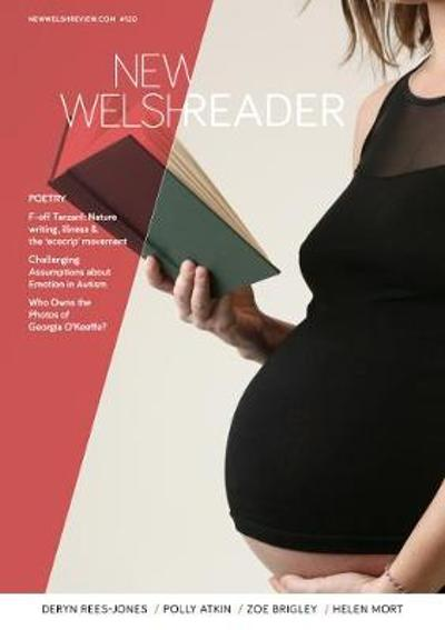 New Welsh Reader (New Welsh Review 120, Summer 2019) - Siriol McAvoy