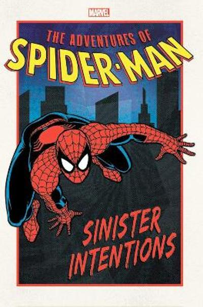Adventures Of Spider-man: Sinister Intentions - Nel Yomtov