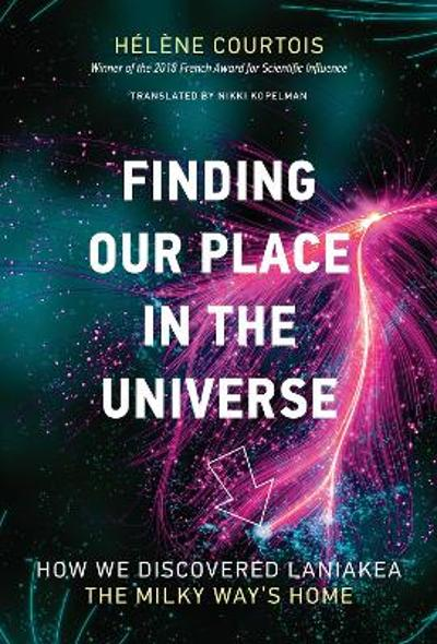 Finding our Place in the Universe - Helene Courtois