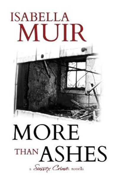 More Than Ashes - Isabella Muir