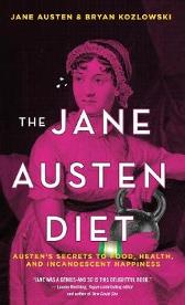 The Jane Austen Diet - Bryan Kozlowski Jane Austen