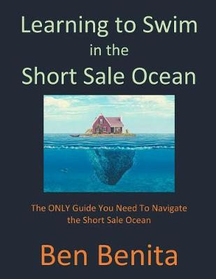 Learning to Swim in the Short Sale Ocean - Ben Benita