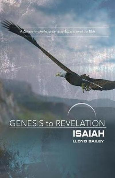 Genesis to Revelation: Isaiah Participant Book - Lloyd Bailey