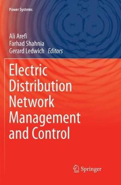 Electric Distribution Network Management and Control - Ali Arefi