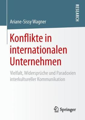 Konflikte in Internationalen Unternehmen - Ariane-Sissy Wagner