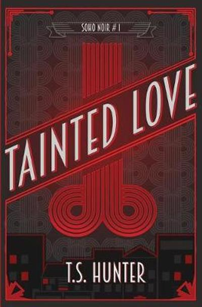 Tainted Love - T S Hunter