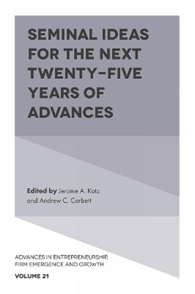 Seminal Ideas for the Next Twenty-Five Years of Advances - Jerome A. Katz