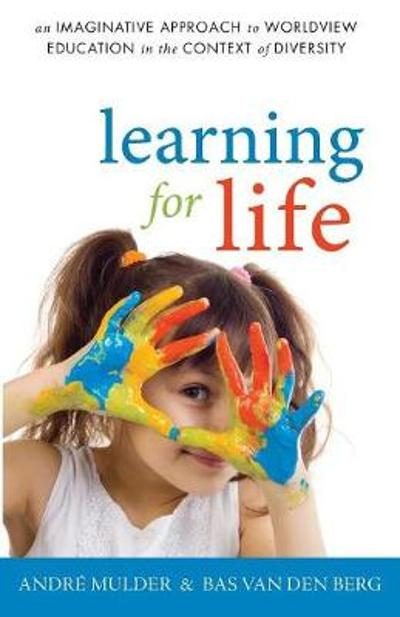 Learning for Life - Andre Mulder