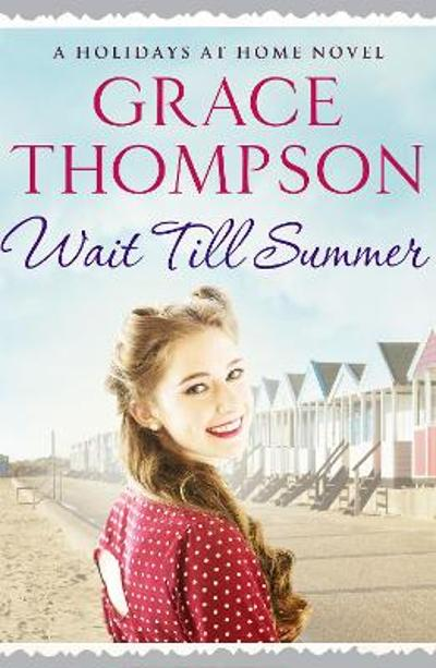 Wait Till Summer - Grace Thompson