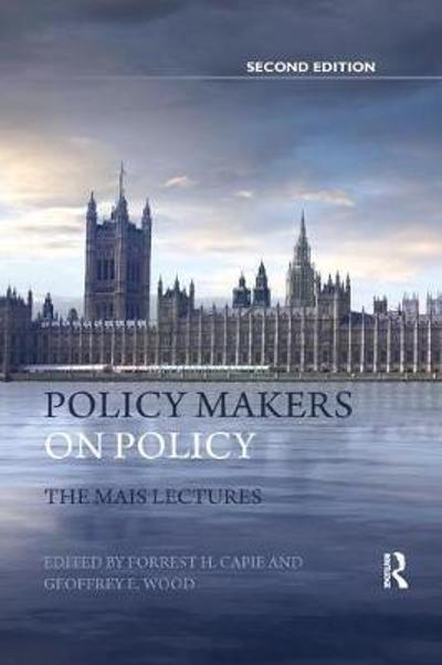 Policy Makers on Policy - Forrest Capie