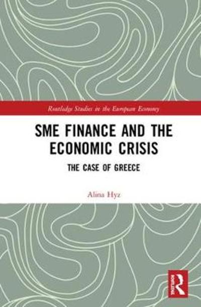 SME Finance and the Economic Crisis - Alina Hyz