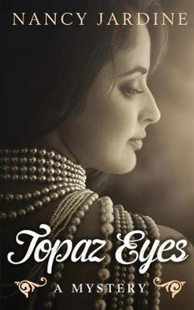 Topaz Eyes - Nancy Jardine