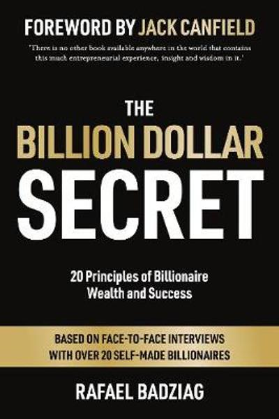 The Billion Dollar Secret - Rafael Badziag