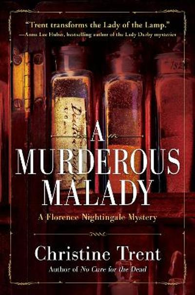 A Murderous Malady - Christine Trent