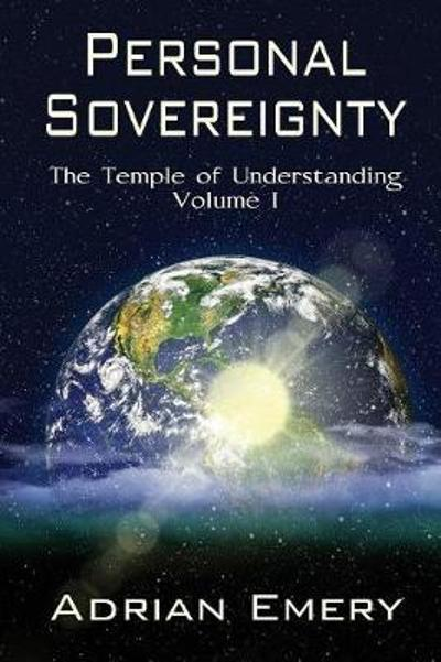 Personal Sovereignty - Adrian Emery