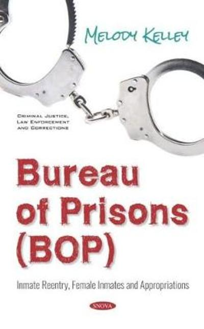 Bureau of Prisons (BOP) - Melody Kelley