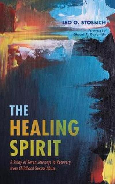 The Healing Spirit - Leo O Stossich