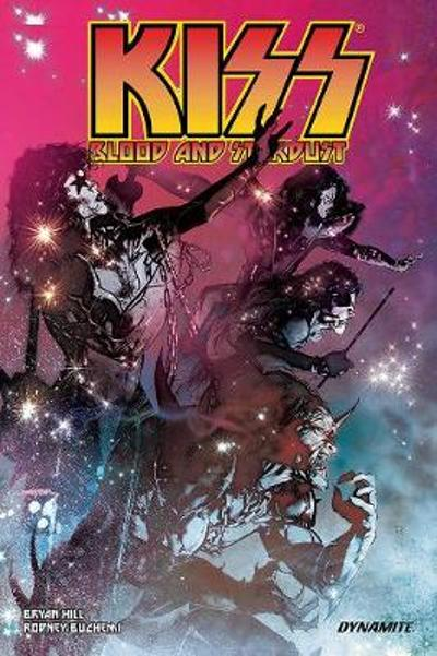 KISS: Blood & Stardust - Bryan Hill