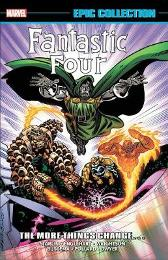 Fantastic Four Epic Collection: The More Things Change... - Steve Englehart John Buscema Ron Frenz