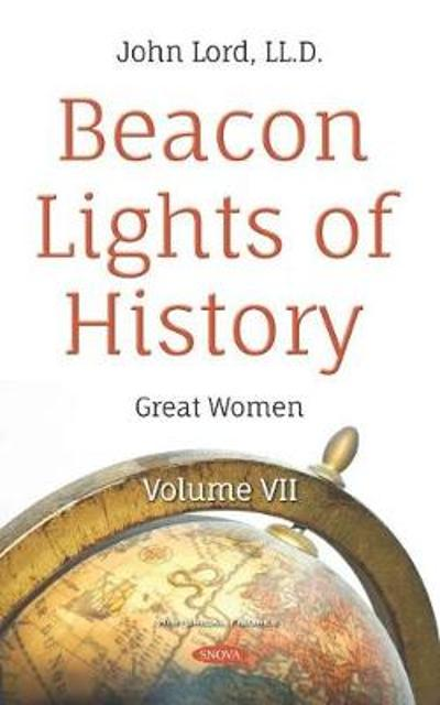 Beacon Lights of History - John Lord