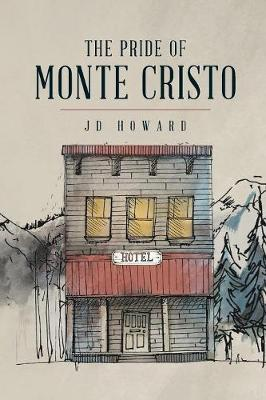 The Pride of Monte Cristo - Jd Howard