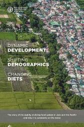 Dynamic development, shifting demographics and changing diets - Food and Agriculture Organization