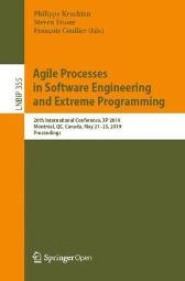 Agile Processes in Software Engineering and Extreme Programming - Philippe Kruchten Steven Fraser Francois Coallier
