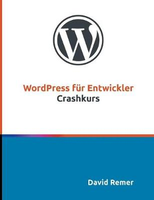 Wordpress F r Entwickler - David Remer