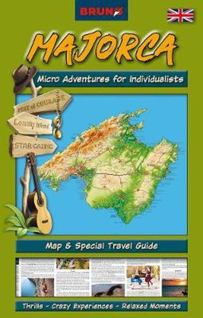 BRUNO Majorca Map and Guide: Micro Adventures for Individualists - Mark Field