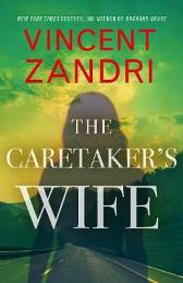 The Caretaker's Wife - Vincent Zandri