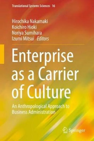 Enterprise as a Carrier of Culture - Hirochika Nakamaki