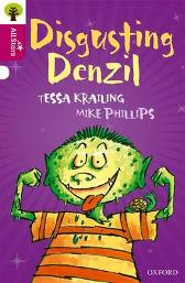 Oxford Reading Tree All Stars: Oxford Level 10 Disgusting Denzil - Tessa Krailing Alison Sage Mike Phillips