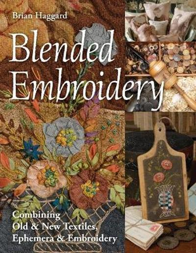 Blended Embroidery - Brian Haggard