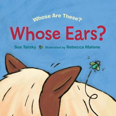 Whose Ears? - Sue Tarsky