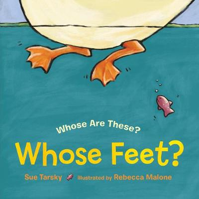 Whose Feet? - Sue Tarsky