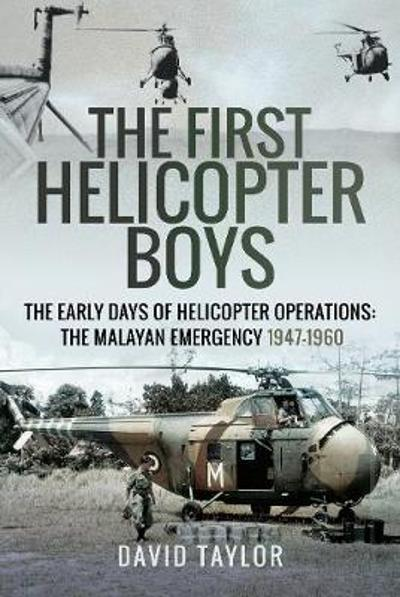 The First Helicopter Boys - David Taylor