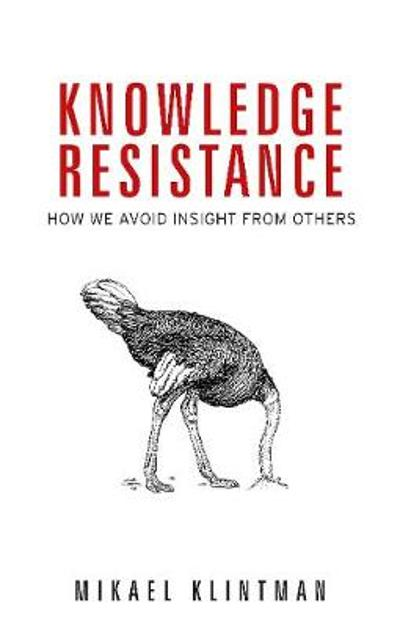 Knowledge Resistance - Mikael Klintman
